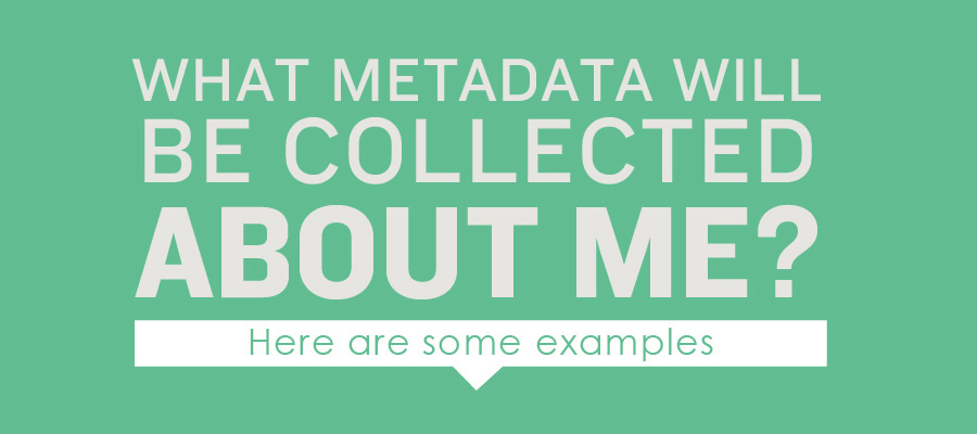 Metadata & What Australia's Data Retention Law Means For You