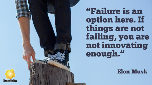 "Elon Musk quote: ""Failure is an option here. If you are not failing you are not innovating enough."""