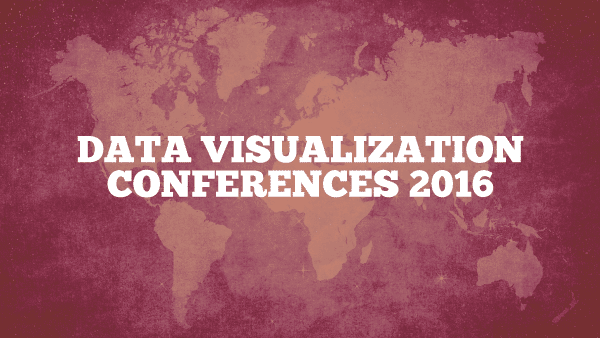 Data Visualization Conferences 2016