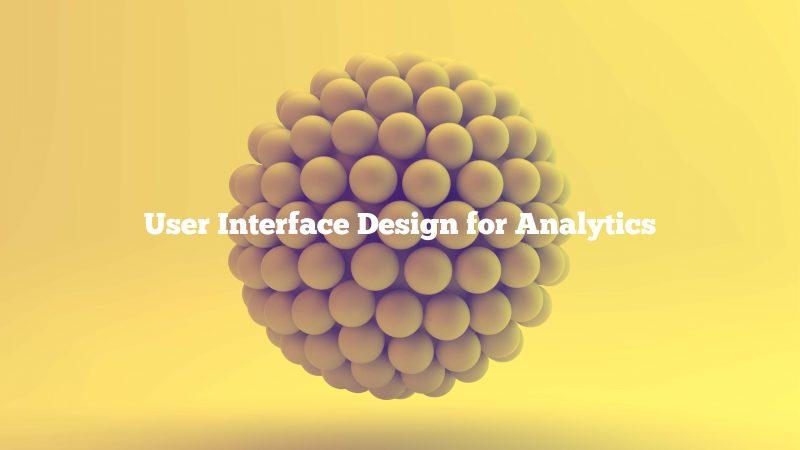 User Interface Design Analytics Presentation Slide