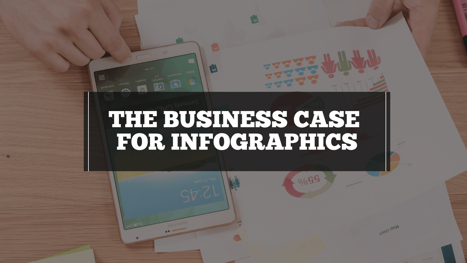 The Business Case for Infographics
