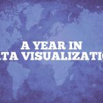 Year in Data Visualization Wrap-up Image